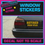RETIRED PORN STAR CAR WINDOW VINYL STICKER DECAL GRAPHICS WALL SIGN